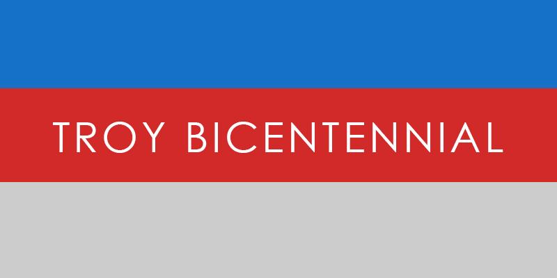 Troy Bicentennial